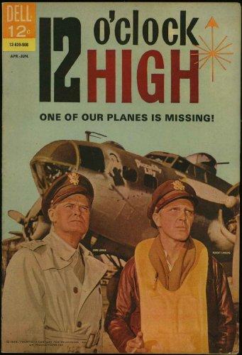"Twelve ""12 O'clock High"" (Dell Television Series Comic #2) April 1965"