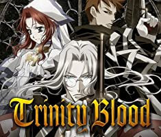 Trinity Blood Season 1