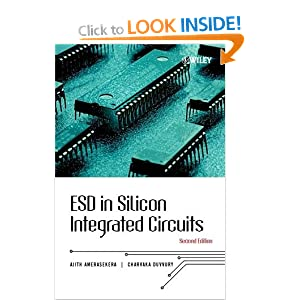 ESD in Silicon Integrated Circuits Charvaka Duvvury, E. Ajith Amerasekera