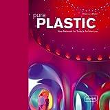 Pure Plastic, Chris van Uffelen, 3938780517