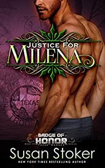 Justice for Milena (Badge of Honor: Texas Heroes Book 10) by [Stoker, Susan]