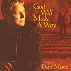God Will Make A Way: The Best Of Don Moen (0100-01-01) Audio Cd