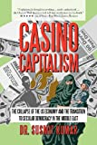 Casino Capitalism, Susmit Kumar, 1469734559