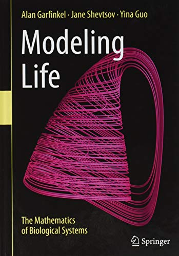 - Modeling Life: The Mathematics of Biological Systems