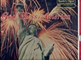 Reader's Digest: God Bless America Songs of Pride and Patriotism