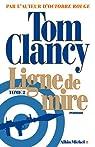 Ligne de mire, tome 2 par Clancy