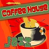 jazz house - Coffee House Jazz