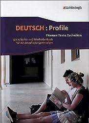 Deutsch: Profile. Themen, Texte, Techniken: Deutsch: Profile: Schülerbuch