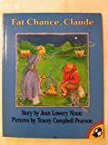 Fat Chance, Claude!, Joan Lowery Nixon, 0140506799