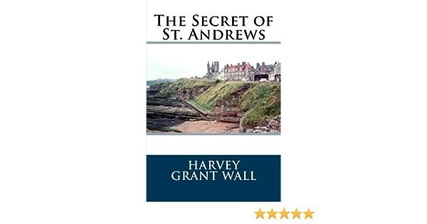 The Secret of St. Andrews
