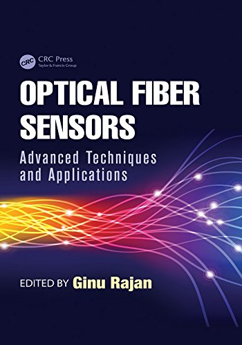 Optical Fiber Sensors Advanced Techniques And Applications Devices Circuits And Systems Book 36 Rajan Ginu Ebook Amazon Com