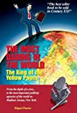 The Most Daring in the World : The king of the Yellow Pages, Pineiro, Miguel, 0980178312