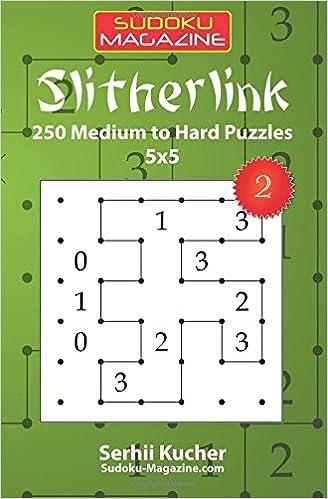 Slitherlink - 250 Medium to Hard Puzzles 5x5: Volume 2
