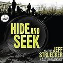 Hide and Seek: A Novel Audiobook by Jeff Struecker, Alton Gansky Narrated by Marc Cashman