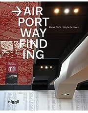 Airport Wayfinding: A Wayfinding Journey