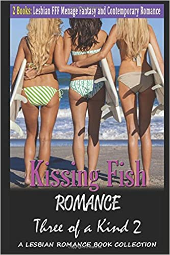 Book Kissing Fish Romance: Three of a Kind 2