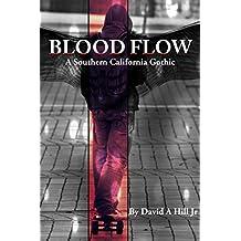 Blood Flow: A Southern California Gothic (San Jenaro Gothic Book 1)