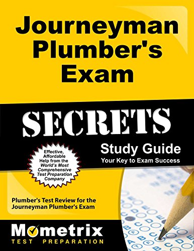Journeyman Plumber's Exam Secrets Study Guide: Plumber's Test Review for the Journeyman Plumber's Exam by Mometrix Media LLC
