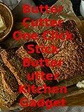 Review: Butter Cutter One Click Stick Butter Cutter Kitchen Gadget Review