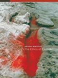 The Ethics of Earth Art, Kathleen Treves and Amanda Boetzkes, 0816665893