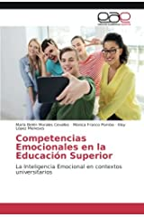 Competencias Emocionales en la Educación Superior: La Inteligencia Emocional en contextos universitarios (Spanish Edition) Paperback
