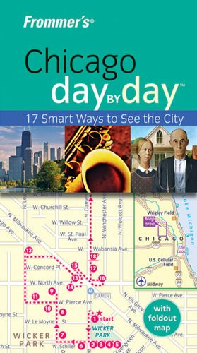 Download Frommer's Chicago Day by Day (Frommer's Day by Day - Pocket) ebook
