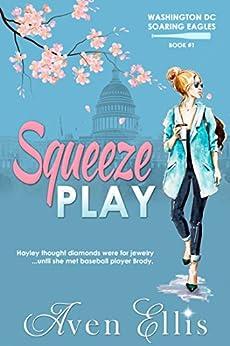 Squeeze Play Washington Soaring Eagles ebook