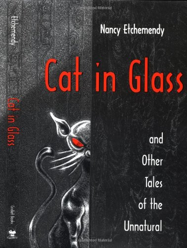 Cat in Glass and Other Tales of the Unnatural pdf epub