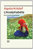 img - for L'analphabete: Recite Autobiographique (French Edition) book / textbook / text book