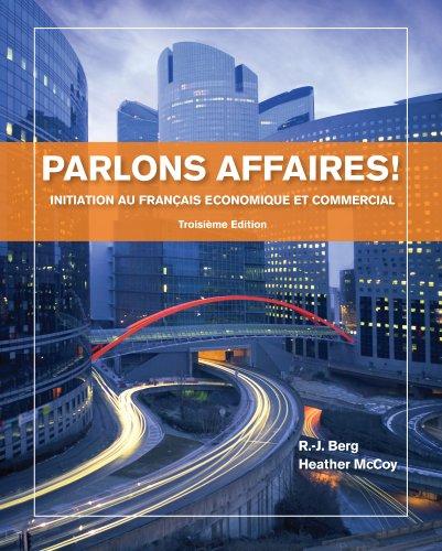 Download Parlons affaires!: Initiation au français economique et commercial Pdf