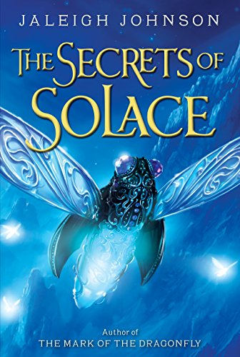 The Secrets of Solace (World of Solace Series)