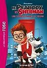 M. Peabody & Sherman, Les voyages dans le temps - Le roman du film par DreamWorks