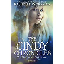 The Cindy Chronicles: A Blood and Snow Companion Novel