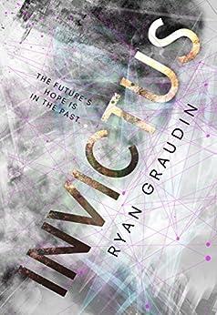 Invictus by [Graudin, Ryan]