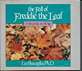The Fall of Freddie the Leaf, Leo F. Buscaglia, 003062424X