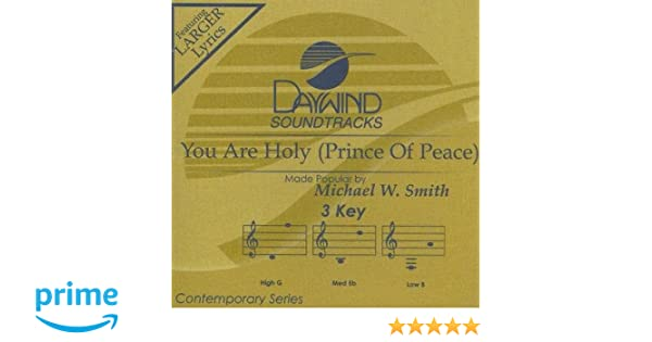 michael w smith you are holy prince of peace free mp3 download
