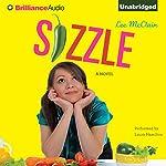 Sizzle: A Novel | Lee McClain