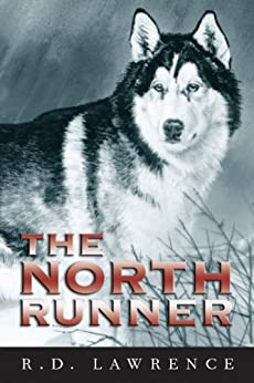 The North Runner by [Lawrence, R.D.]