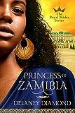 Princess of Zamibia (Royal Brides Book 1)