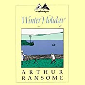 Winter Holiday: Swallows and Amazons Series | Arthur Ransome