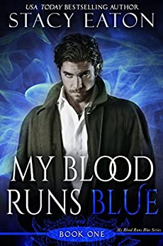 My Blood Runs Blue by [Eaton, Stacy]