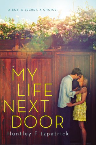My Life Next Door by [Fitzpatrick, Huntley]