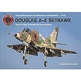 Douglas A-4 Skyhawk: The A-4N and TA-4J 'Ahit' in Israeli Air Force Service