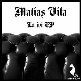 Matias Vila La Ivi EP