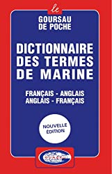 Dictionary of Nautical terms - French-English / English-French