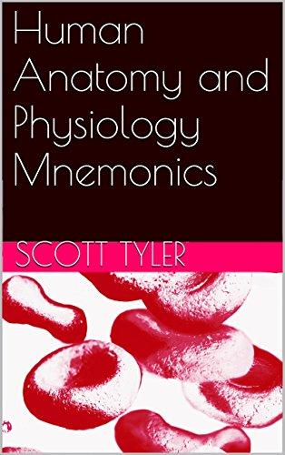 Human Anatomy and Physiology Mnemonics - Kindle edition by Scott ...