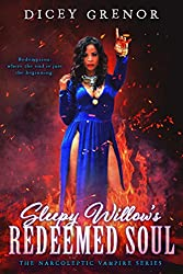 Sleepy Willow's Redeemed Soul (The Narcoleptic Vampire Series Book 4)