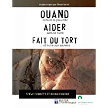 Quand aider fait du tort (French Edition)