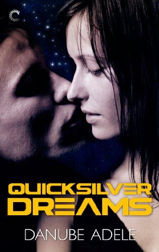 book cover of Quicksilver Dreams
