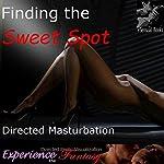 Finding the Sweet Spot: Directed G-Spot Masturbation | J. Jezebel,Essemoh Teepee